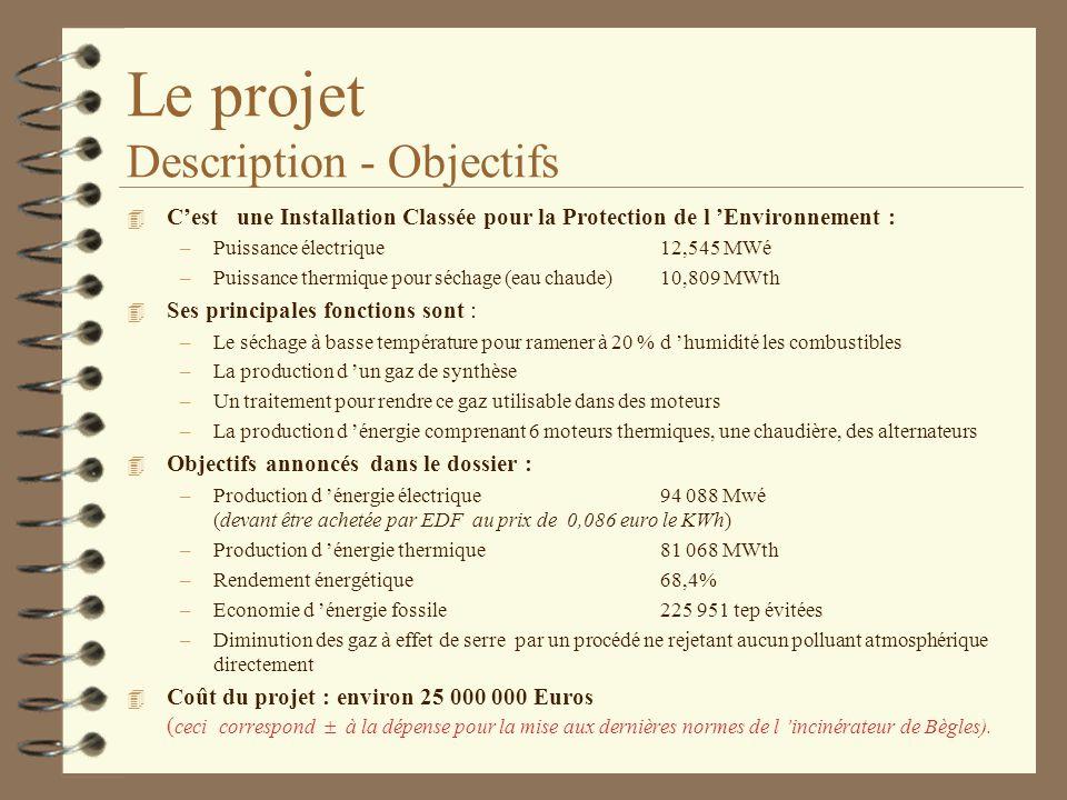 Le projet Utilité - Fonctionnement 4 « Raisons environnementales » (étude d impact p.