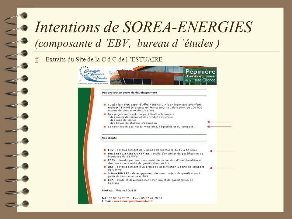 Intentions de SOREA-ENERGIES (composante d EBV, bureau d études ) 4 Extraits du Site de la C d C de l ESTUAIRE