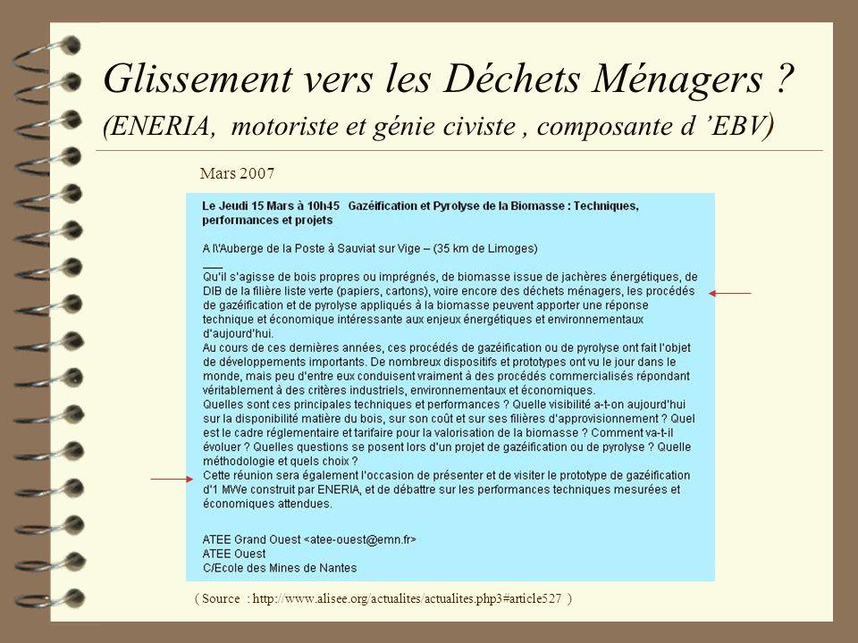Glissement vers les Déchets Ménagers ? (ENERIA, motoriste et génie civiste, composante d EBV ) ( Source : http://www.alisee.org/actualites/actualites.
