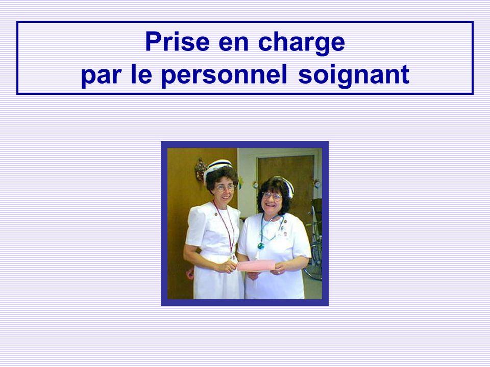 Prise en charge par le personnel soignant