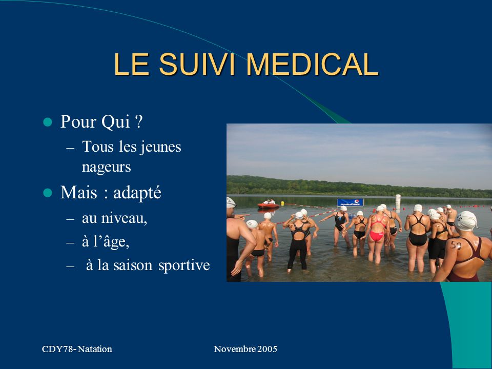 CDY78- NatationNovembre 2005 LE SUIVI MEDICAL Pour Qui .