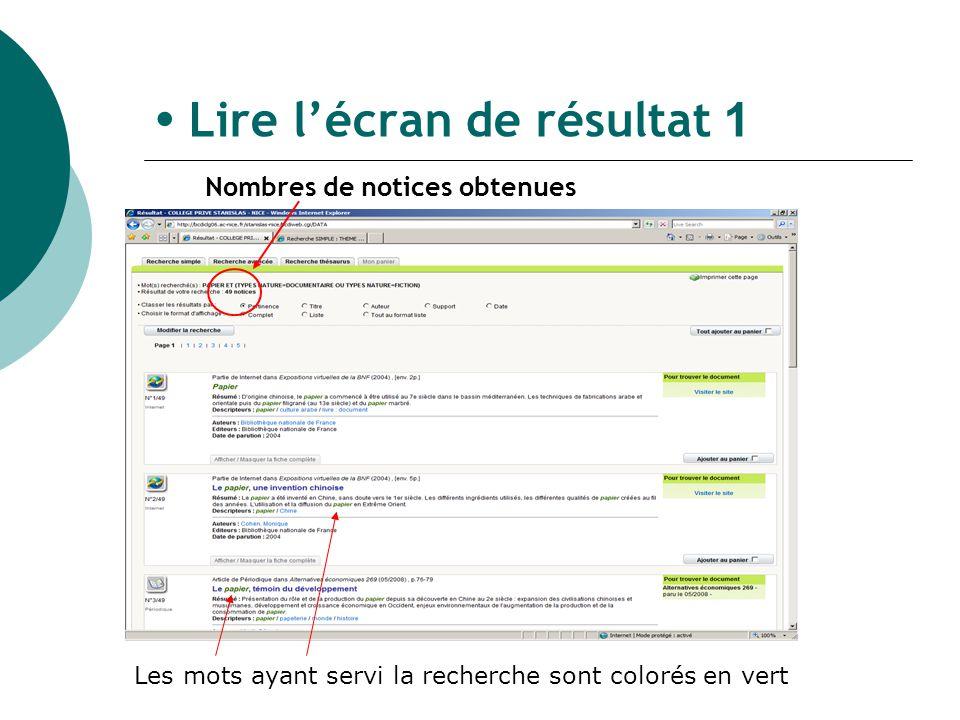 Lire lécran de résultat 1 Les mots ayant servi la recherche sont colorés en vert Nombres de notices obtenues