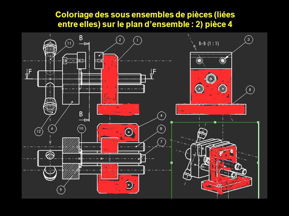 Coloriage des sous ensembles de pièces (liées entre elles) sur le plan densemble : 2) pièce 4