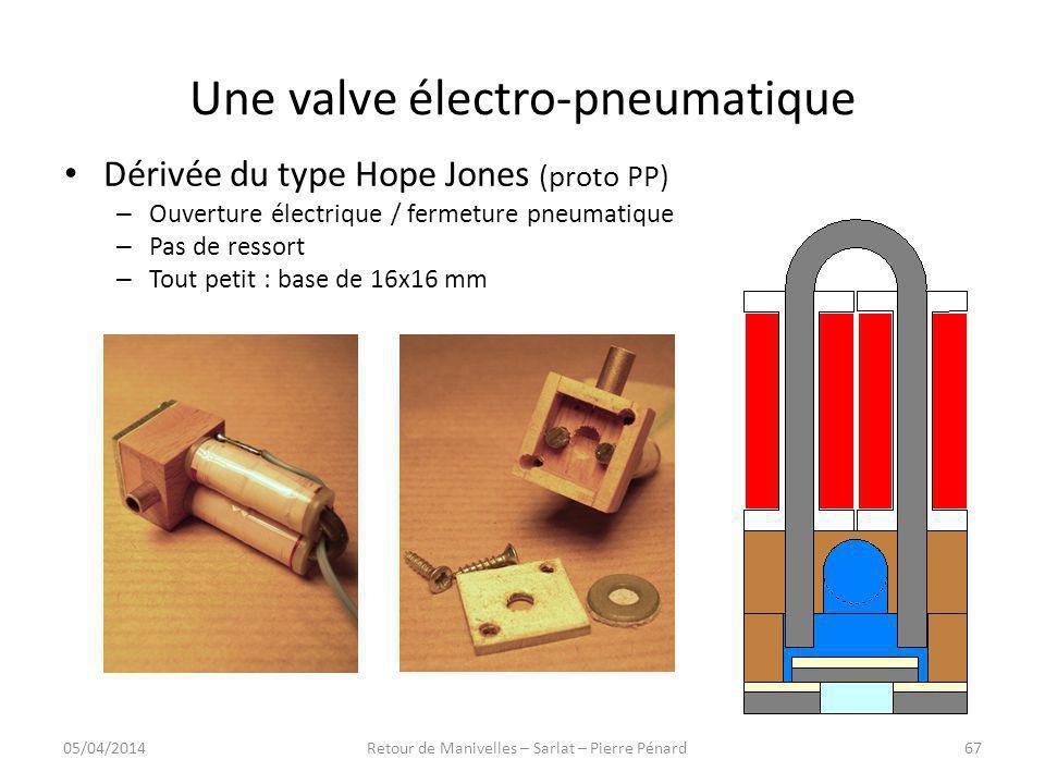 Une valve électro-pneumatique Dérivée du type Hope Jones (proto PP) – Ouverture électrique / fermeture pneumatique – Pas de ressort – Tout petit : bas