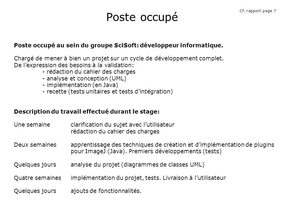 Poste occupé Poste occupé au sein du groupe SciSoft: développeur informatique.