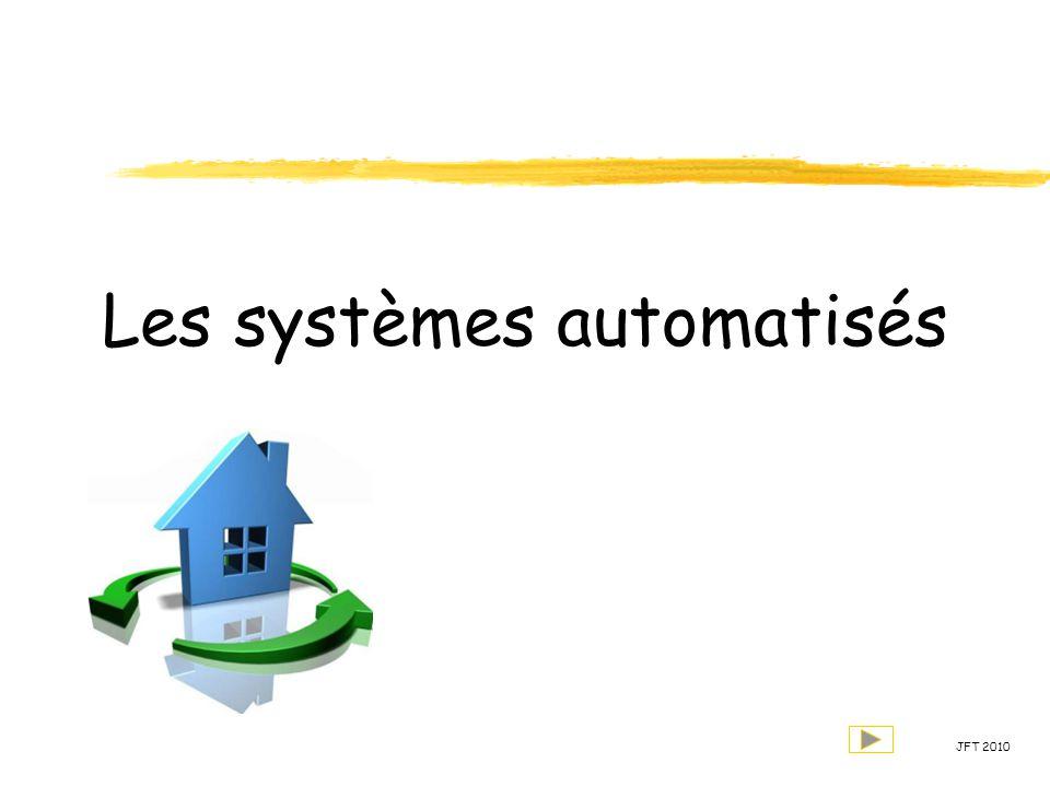 Les systèmes automatisés JFT 2010