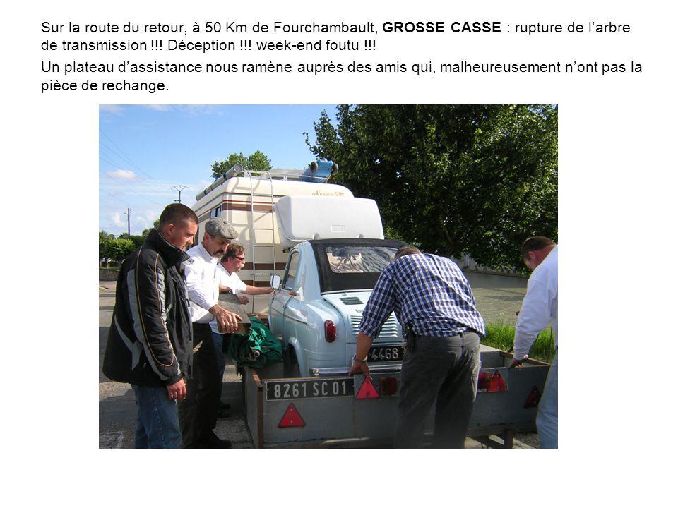 Sur la route du retour, à 50 Km de Fourchambault, GROSSE CASSE : rupture de larbre de transmission !!.