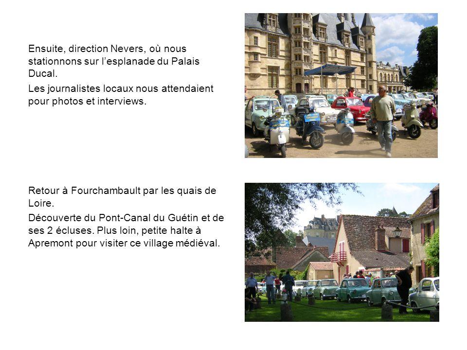 Ensuite, direction Nevers, où nous stationnons sur lesplanade du Palais Ducal.