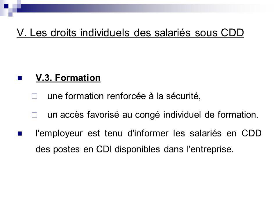 V. Les droits individuels des salariés sous CDD V.3.