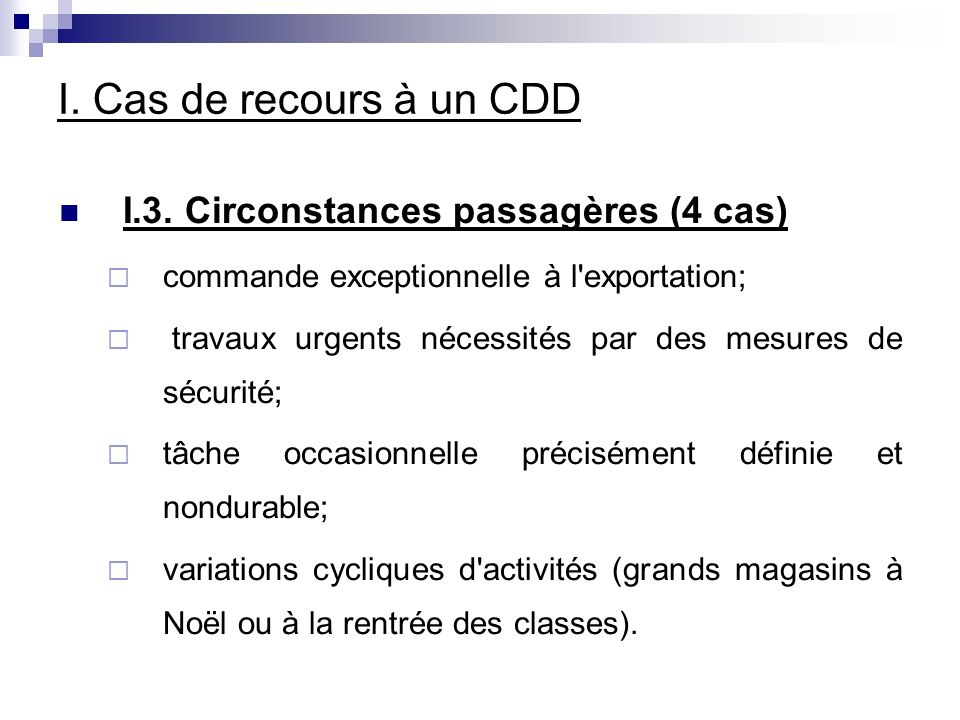 I. Cas de recours à un CDD I.3.