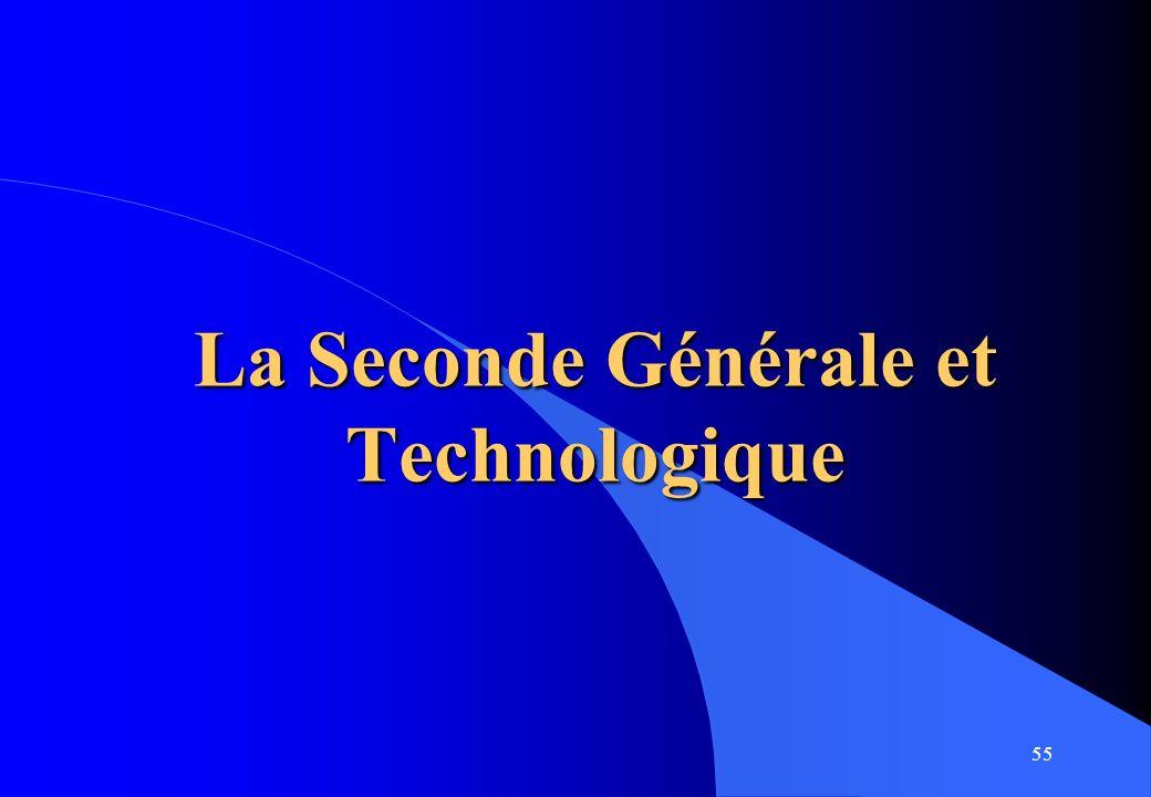 55 La Seconde Générale et Technologique
