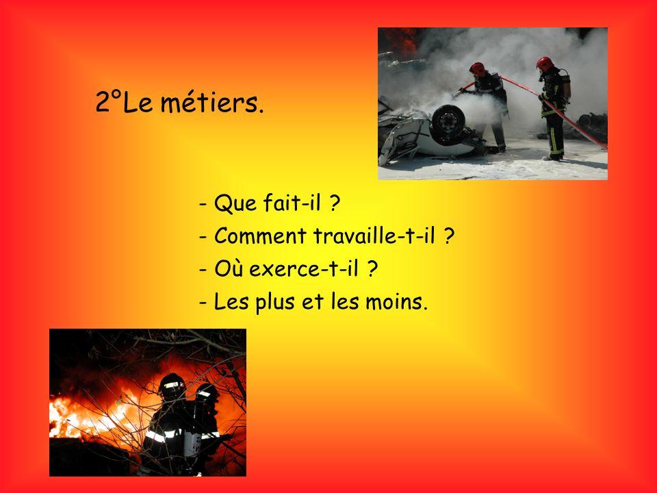 3°Les compétences. -courage, altruisme et prudence. -efficacité et résistance