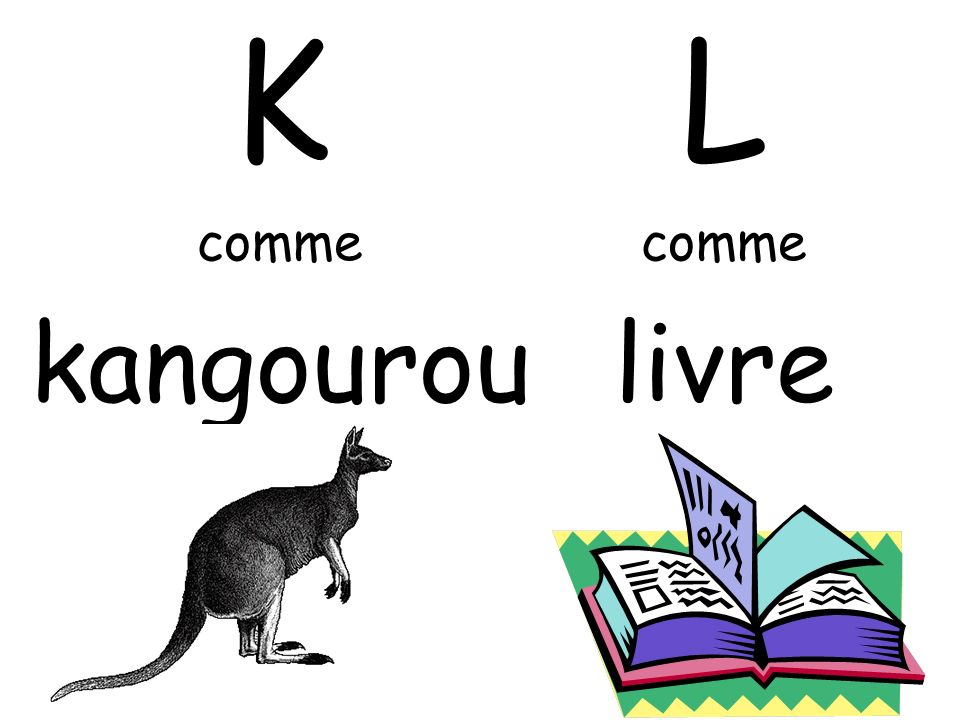 K comme kangourou L comme livre