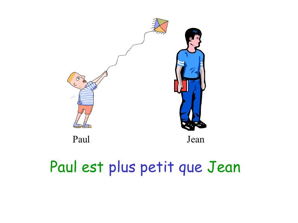 PaulJean Jean est plus grand que Paul