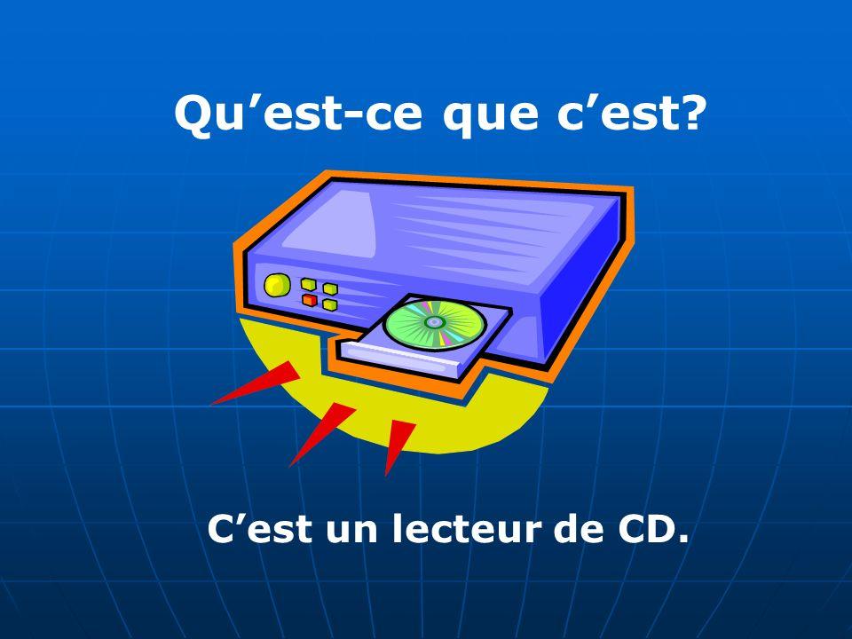 Quest-ce que cest Cest un lecteur de CD.