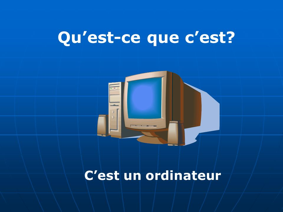Quest-ce que cest Cest un ordinateur