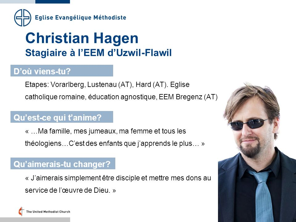 Christian Hagen Stagiaire à lEEM dUzwil-Flawil Etapes: Vorarlberg, Lustenau (AT), Hard (AT). Eglise catholique romaine, éducation agnostique, EEM Breg