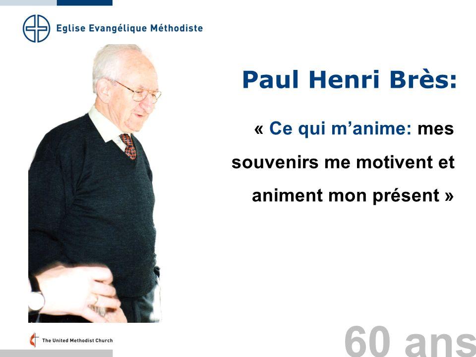 Paul Henri Brès: « Ce qui manime: mes souvenirs me motivent et animent mon présent » 60 ans