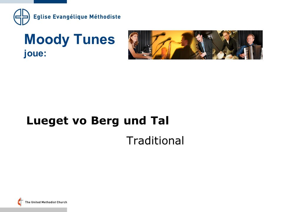 Moody Tunes joue: Lueget vo Berg und Tal Traditional