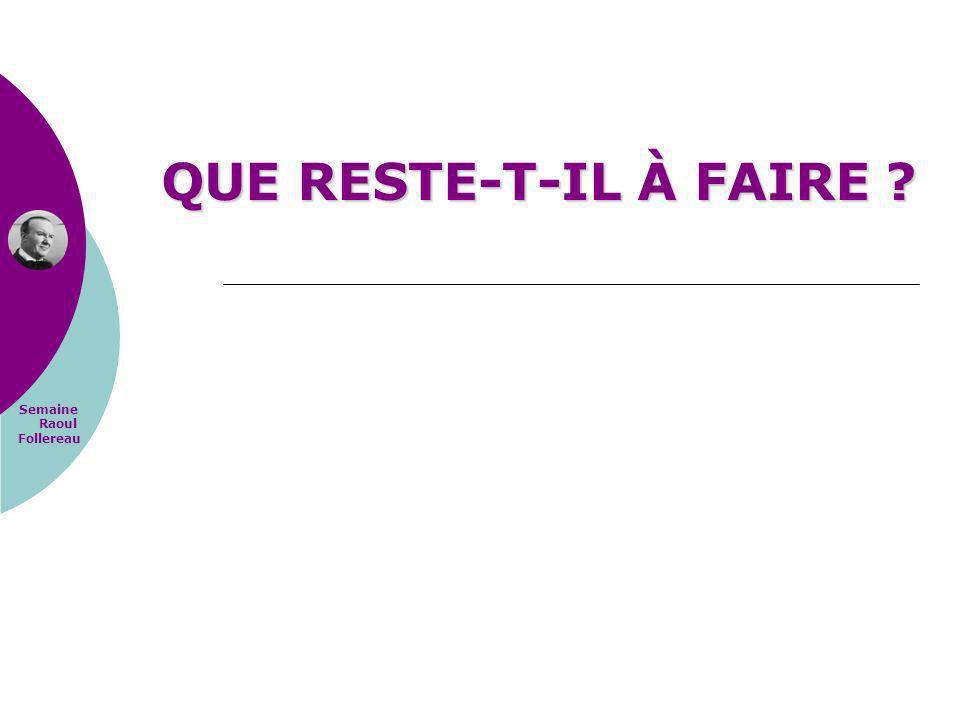 Semaine Raoul Follereau QUE RESTE-T-IL À FAIRE ?