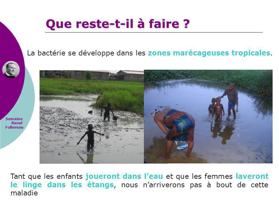 Semaine Raoul Follereau Tant que les enfants joueront dans leau et que les femmes laveront le linge dans les étangs, nous narriverons pas à bout de ce