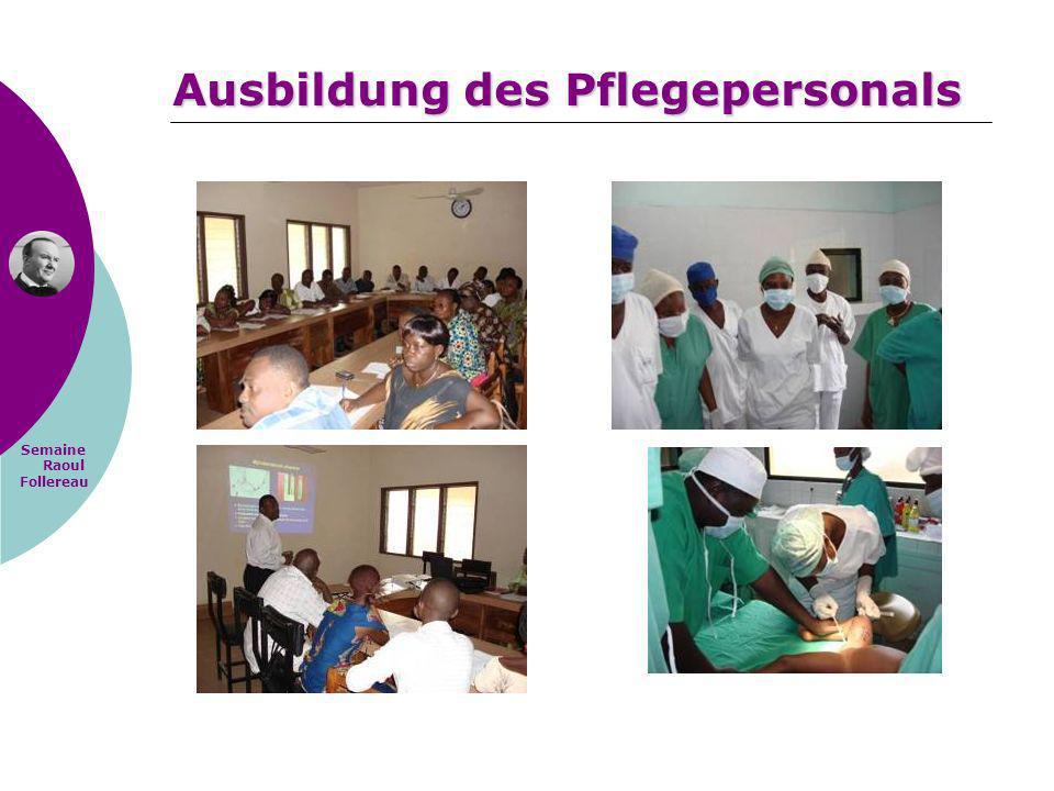 Semaine Raoul Follereau Ausbildung des Pflegepersonals