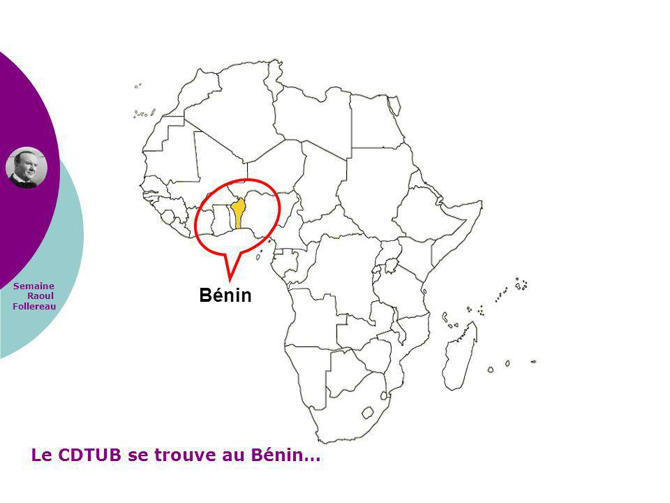 Semaine Raoul Follereau Bénin Le CDTUB se trouve au Bénin…