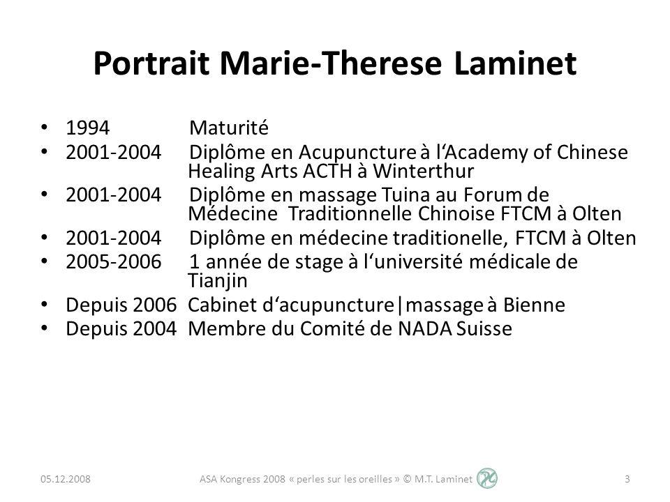 Portrait Marie-Therese Laminet 1994 Maturité 2001-2004 Diplôme en Acupuncture à lAcademy of Chinese Healing Arts ACTH à Winterthur 2001-2004 Diplôme e