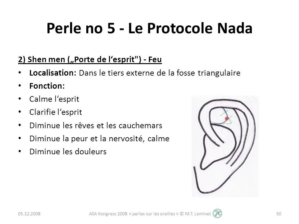 Perle no 5 - Le Protocole Nada 2) Shen men (Porte de lesprit
