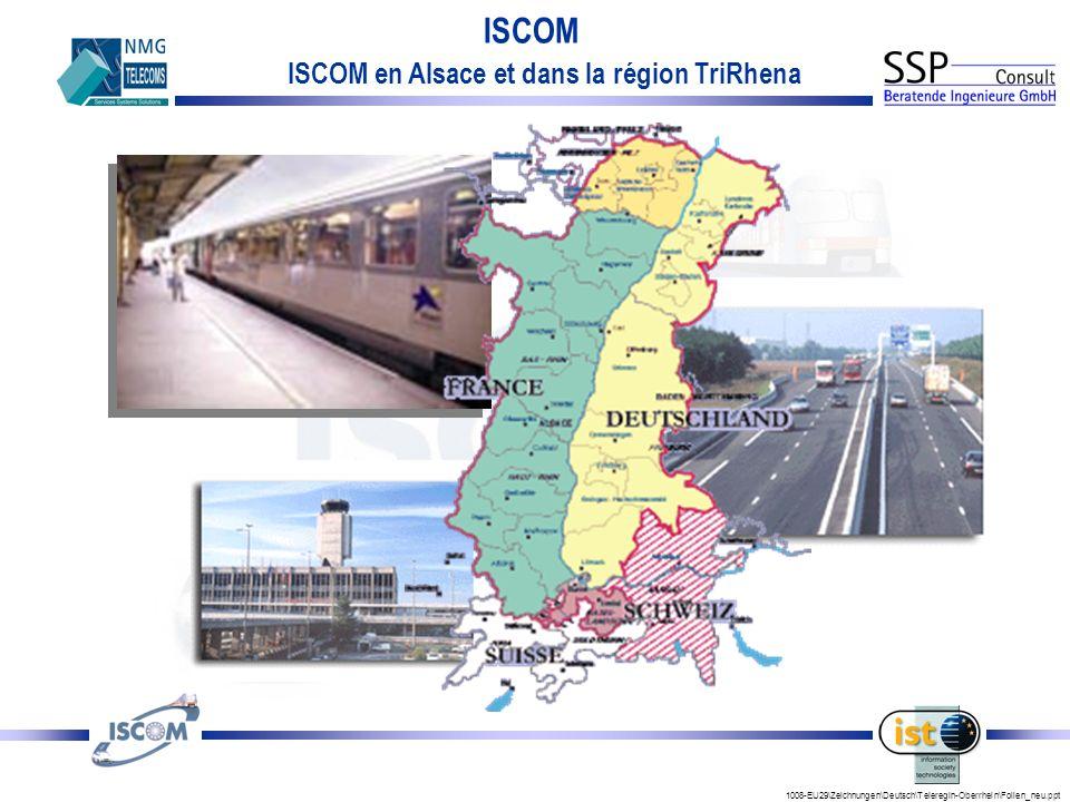 1008-EU29\Zeichnungen\Deutsch\Teleregin-Oberrhein\Folien_neu.ppt ISCOM ISCOM en Alsace et dans la région TriRhena