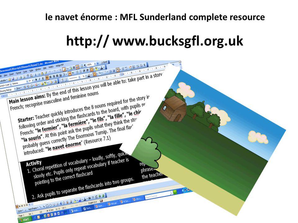le navet énorme : MFL Sunderland complete resource http:// www.bucksgfl.org.uk
