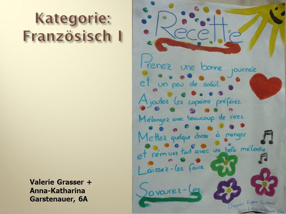 Valerie Grasser + Anna-Katharina Garstenauer, 6A