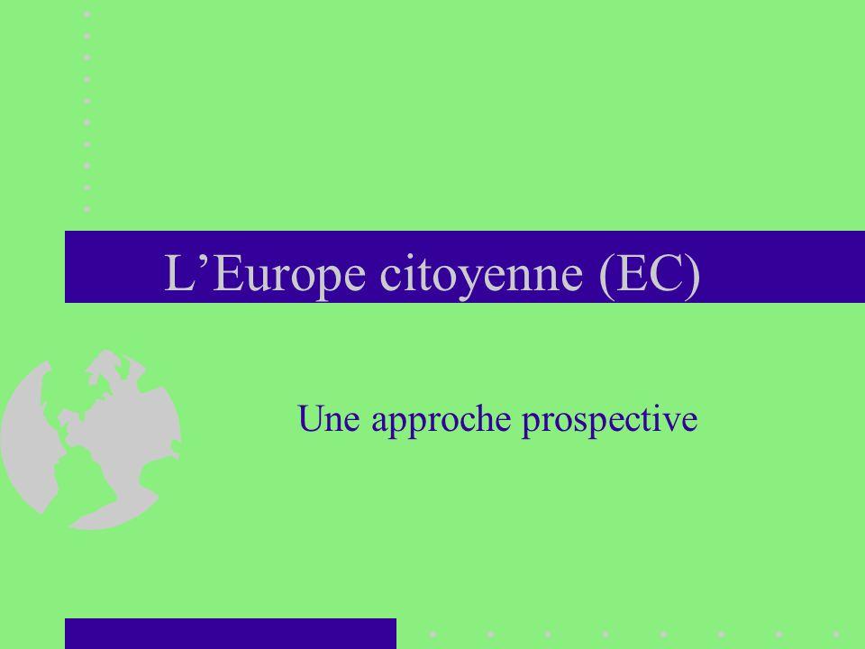 LEurope citoyenne (EC) Une approche prospective