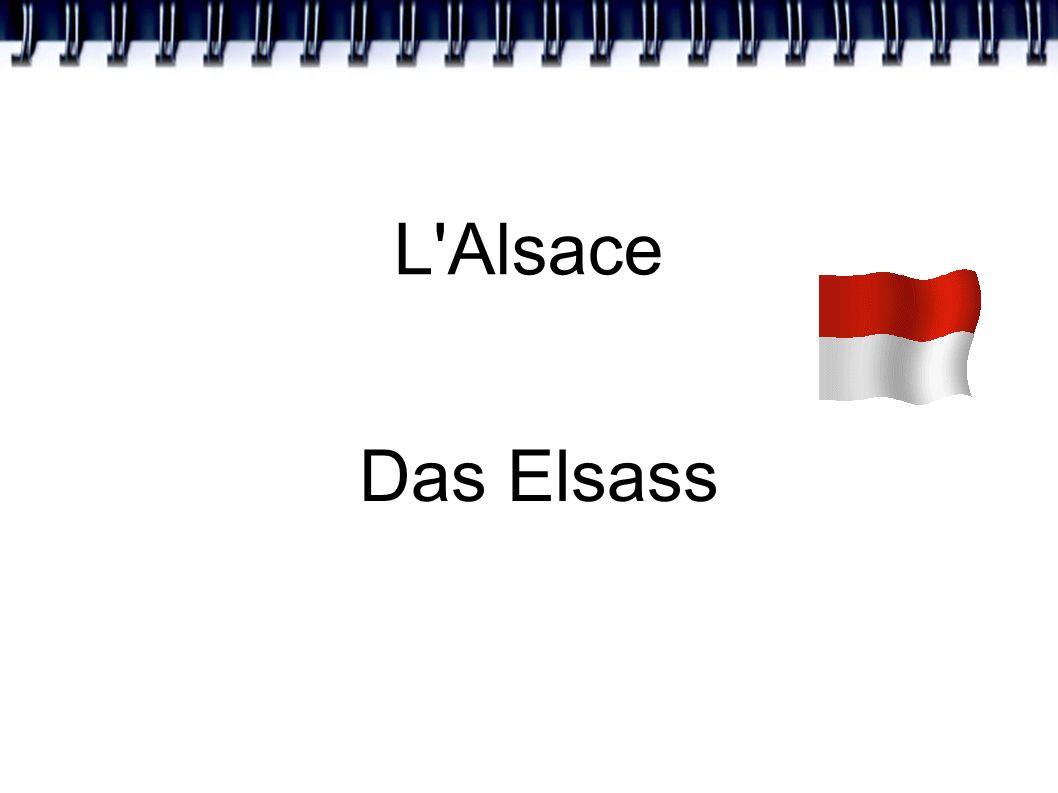 L'Alsace Das Elsass