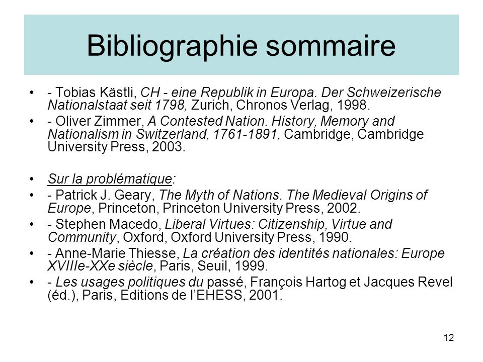 12 Bibliographie sommaire - Tobias Kästli, CH - eine Republik in Europa.