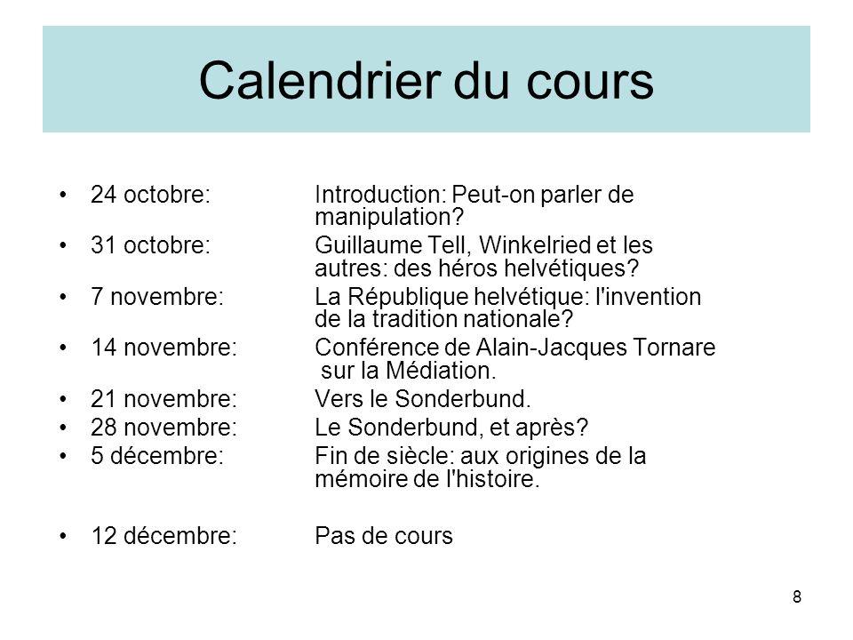 8 Calendrier du cours 24 octobre:Introduction: Peut-on parler de manipulation.