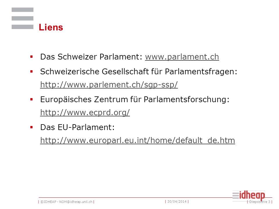 | ©IDHEAP - NOM@idheap.unil.ch | | 30/04/2014 | Impulsion: destin des motions | Diapositive 44 |