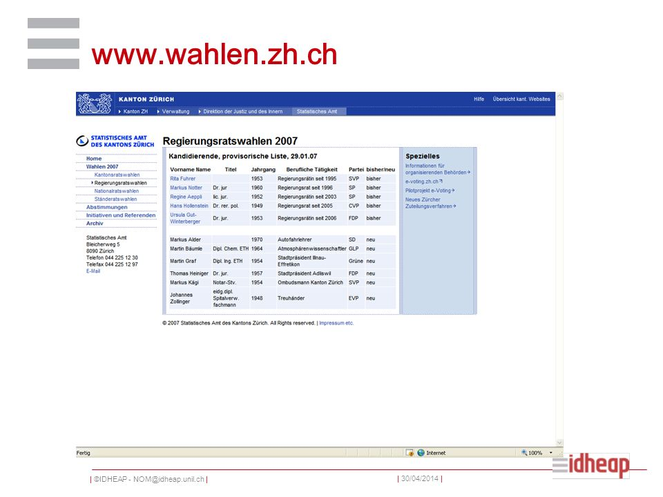 | ©IDHEAP - NOM@idheap.unil.ch | | 30/04/2014 | www.wahlen.zh.ch