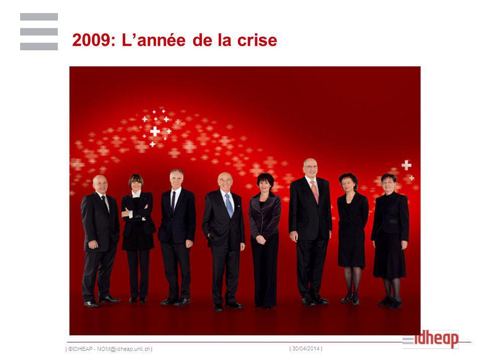 | ©IDHEAP - NOM@idheap.unil.ch | | 30/04/2014 | 2009: Lannée de la crise