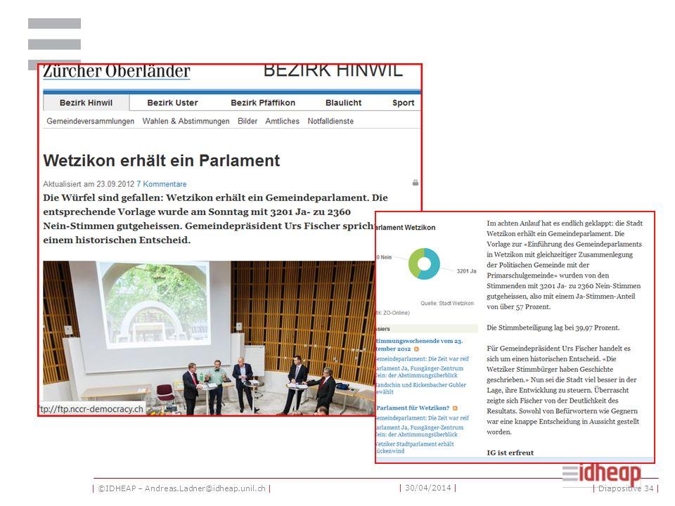 | ©IDHEAP – Andreas.Ladner@idheap.unil.ch | | 30/04/2014 | | Diapositive 34 |