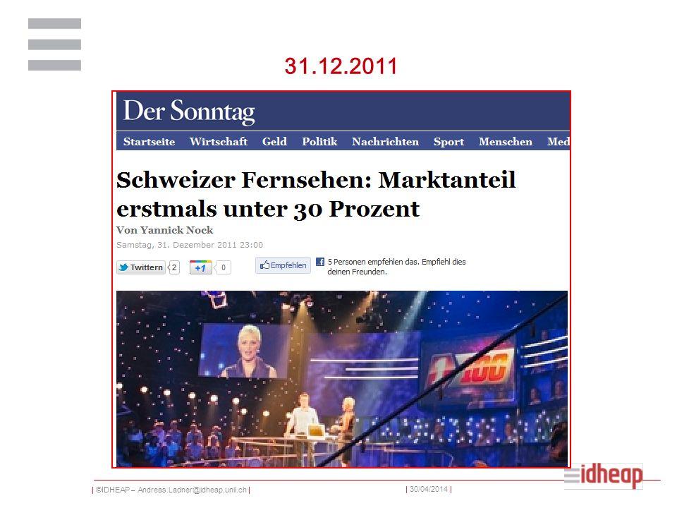 | ©IDHEAP – Andreas.Ladner@idheap.unil.ch | | 30/04/2014 | 31.12.2011
