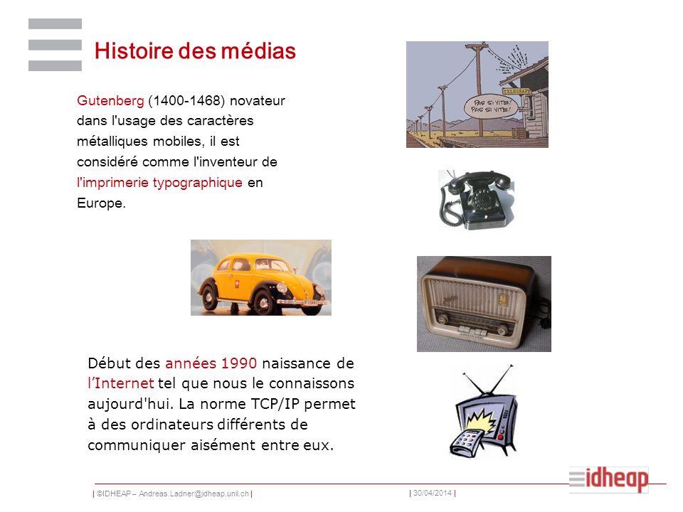 | ©IDHEAP – Andreas.Ladner@idheap.unil.ch | | 30/04/2014 | Histoire des médias Gutenberg (1400-1468) novateur dans l'usage des caractères métalliques