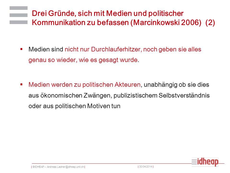   ©IDHEAP – Andreas.Ladner@idheap.unil.ch     30/04/2014   Professionnalisation 1965 erste Schweizer Journalistenschule in Lausanne, ähnliche Einrichtungen in der deutsch- und italienischsprachigen Schweiz folgen in den 1970er Jahren, d.h.