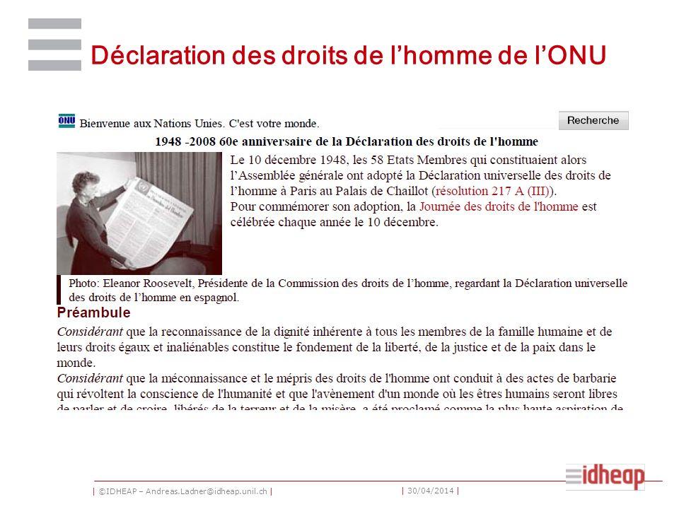 | ©IDHEAP – Andreas.Ladner@idheap.unil.ch | | 30/04/2014 | Déclaration des droits de lhomme de lONU
