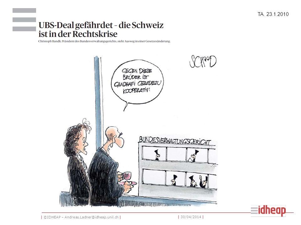| ©IDHEAP – Andreas.Ladner@idheap.unil.ch | | 30/04/2014 | TA. 23.1.2010
