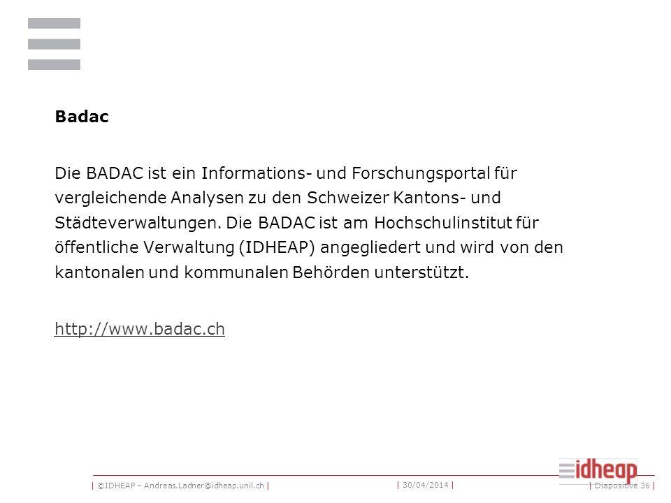 | ©IDHEAP – Andreas.Ladner@idheap.unil.ch | | 30/04/2014 | Année Politique Suisse (APS) Das politische Jahrbuch der Schweiz enthält zusammengefasst di