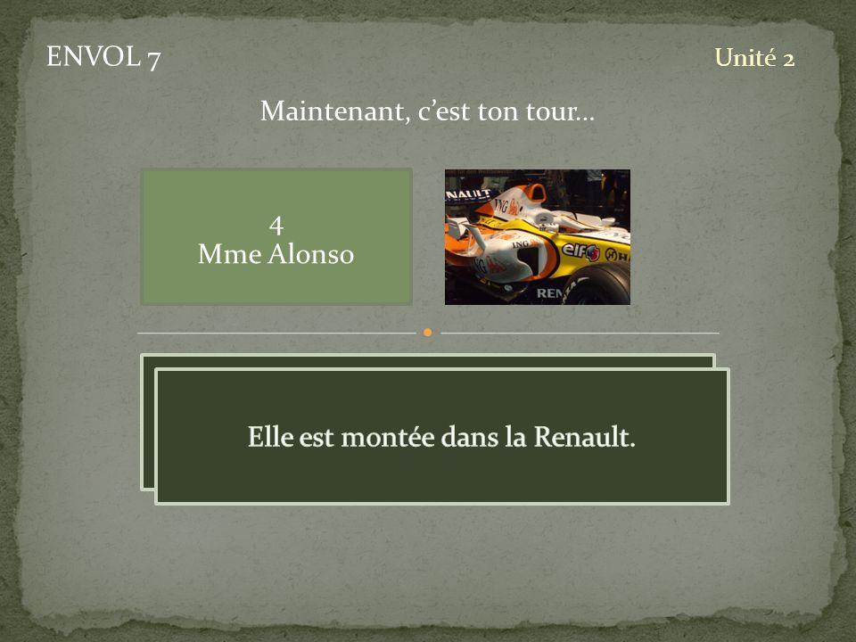 ENVOL 7 Unité 2 4 Mme Alonso Maintenant, cest ton tour…
