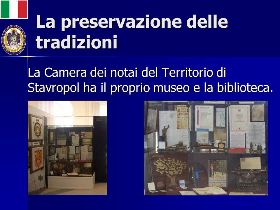 La preservazione delle tradizioni La Camera dei notai del Territorio di Stavropol ha il proprio museo e la biblioteca.