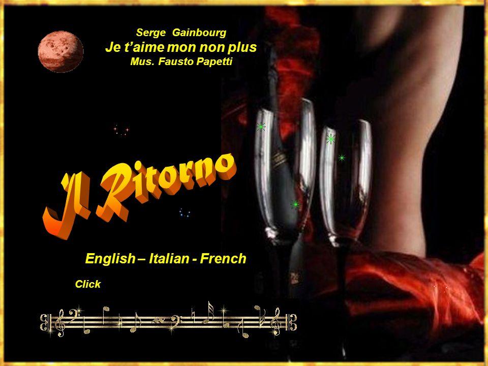 Click Serge Gainbourg Je taime mon non plus Mus. Fausto Papetti English – Italian - French