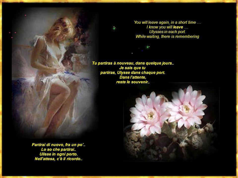 Mio.. mio.. mio …. Mio Amore!!!! My … my … my… My Love!!! Mon.. Mon.. Mon.. Mon Amour!!!!